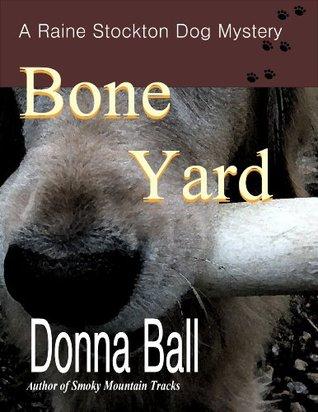Bone Yard  by  Donna Ball