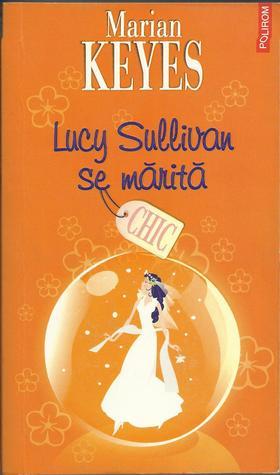 Lucy Sullivan se marita  by  Marian Keyes