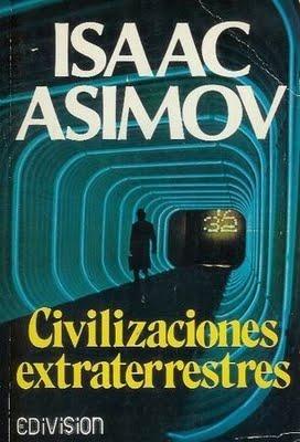 Civilizaciones Extraterrestres  by  Isaac Asimov