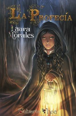 La Profecía Laura   Morales