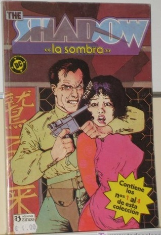 The Shadow (La Sombra): Obra Completa  by  Howard Chaykin