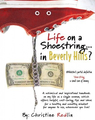 Life On A Shoestring ... In Beverly Hills? Christine Redlin