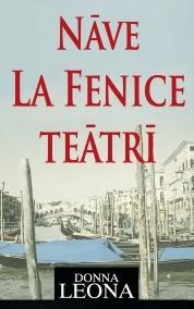 Nāve la Fenice teātrī (Commissario Brunetti #1)  by  Donna Leon