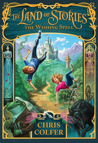 The Land of Stories: Beyond the Kingdoms  by  Chris Colfer