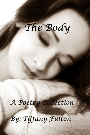The Body  by  Tiffany Fulton
