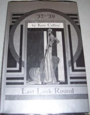 37 39: Last Look Round Kate Caffrey