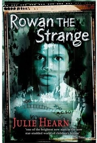 Rowan the Strange (Ivy, #3) Julie Hearn