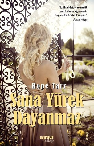 Sana Yürek Dayanmaz  by  Hope Tarr