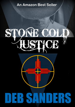 Stone Cold Justice  by  Deb Sanders