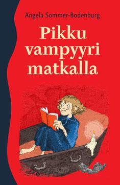 Pikku vampyyri matkalla (Pikku vampyyri #3-4)  by  Angela Sommer-Bodenburg