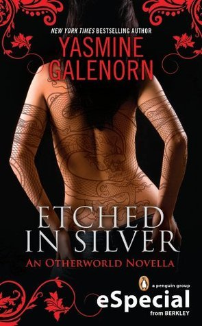Etched in Silver (Otherworld, #0.5)  by  Yasmine Galenorn