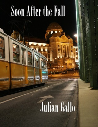 Soon After the Fall  by  Julian Gallo