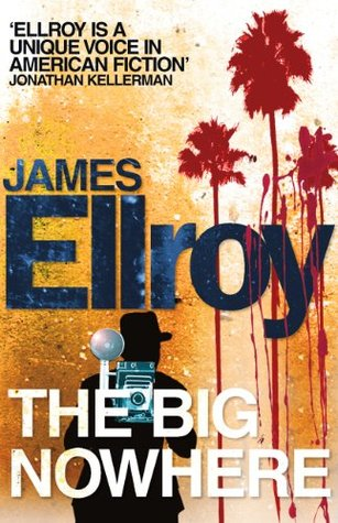 The Big Nowhere James Ellroy