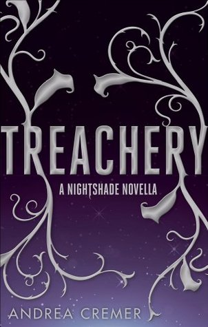 Treachery (Nightshade Novella #2.5) Andrea Cremer