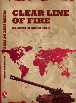 Clear Line of Fire Badrinath Nuggehalli
