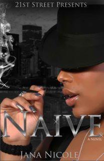 Naive  by  Jana Nicole