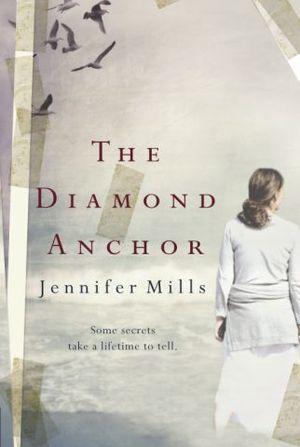 The Diamond Anchor  by  Jennifer Mills