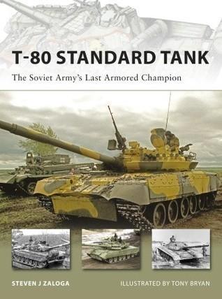 T-80 Standard Tank  by  Steven J. Zaloga