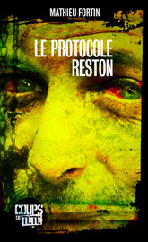 Le protocole Reston  by  Mathieu Fortin