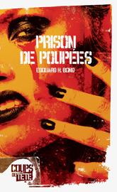 Prison de poupées  by  Edouard H. Bond