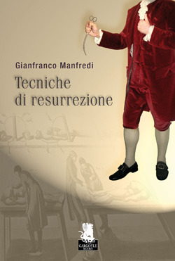 Tecniche di resurrezione Gianfranco Manfredi