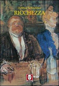 Ricchezza  by  Arthur Schnitzler