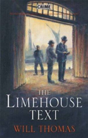The Limehouse Text (Barker & Llewelyn, #3)  by  Will Thomas