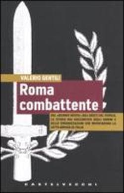 Roma combattente Valerio Gentili