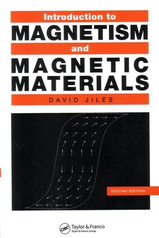 Introduction to Magentism and Magnetic Materials David Jiles