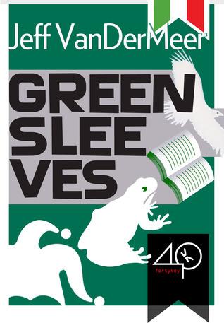 Greensleeves  by  Jeff VanderMeer