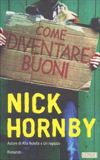 Come diventare buoni Nick Hornby