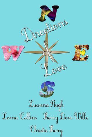 Directions of Love  by  Luanna Rugh