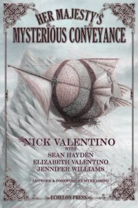 Her Majestys Mysterious Conveyance  by  Nick Valentino