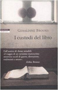 I custodi del libro  by  Geraldine  Brooks