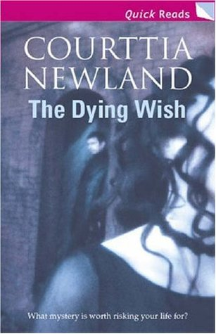 The Dying Wish Courttia Newland