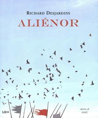 Aliénor  by  Richard Desjardins