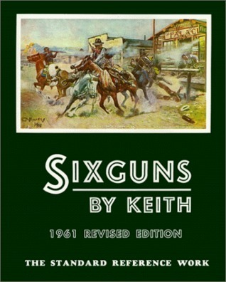 Sixguns  by  Elmer Keith