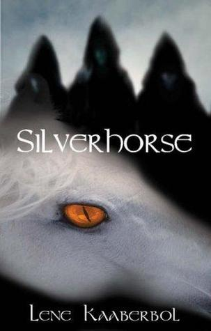 Silverhorse (Katriona,  #1-2) Lene Kaaberbøl