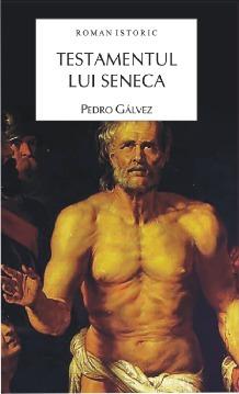 Testamentul lui Seneca  by  Pedro Gálvez