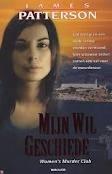 Mijn wil geschiede (Womens Murder Club, #2)  by  James Patterson