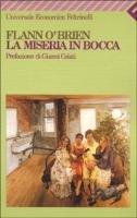 La miseria in bocca  by  Flann OBrien