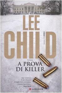 A prova di killer (Jack Reacher, #6)  by  Lee Child