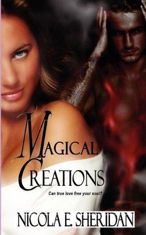 Magical Creations  by  Nicola E. Sheridan