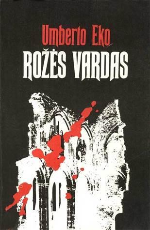 Rožės vardas  by  Umberto Eco