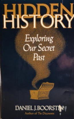 Hidden History Daniel J. Boorstin