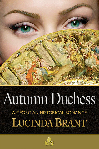 Autumn Duchess (Roxton Series, #3)  by  Lucinda Brant