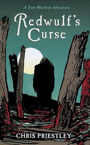 Redwulfs Curse: A Tom Marlowe Adventure  by  Chris Priestley