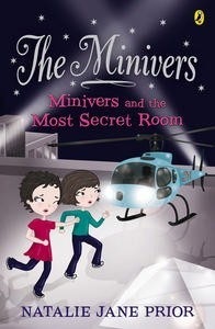 Minivers and the Most Secret Room (The Minivers, #3)  by  Natalie Jane Prior