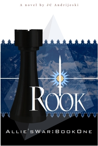 Rook (Allies War #1)  by  J.C. Andrijeski