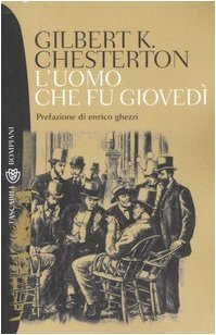 Luomo che fu Giovedì  by  G.K. Chesterton